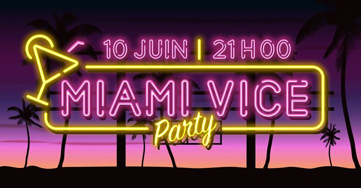 MIAMI VICE PARTY